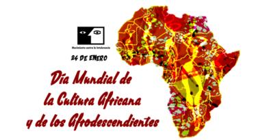 24 de enero. Día Mundial de la Cultura Africana y de los Afrodescendientes